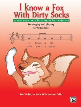 I Know a Fox with Dirty Socks: 77 Very Easy, Very Little Songs for Beg (AL-00-25647)