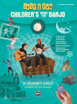 Just for Fun: Children's Songs for Banjo: 59 Children's Classics (AL-00-41037)
