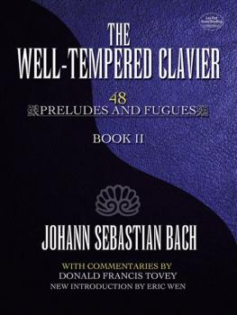 The Well-Tempered Clavier: 48 Preludes and Fugues, Book II (AL-06-493709)