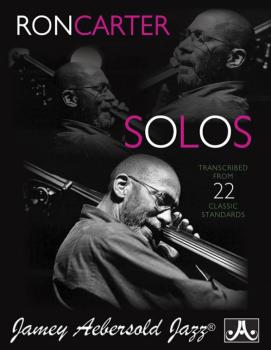 Ron Carter Solos, Book 1 (Transcribed from 22 Classic Standards) (AL-24-RCS)