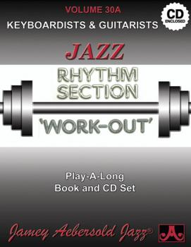 Jamey Aebersold Jazz, Volume 30A: Jazz Rhythm Section Work-Out: Keyboa (AL-24-V30ADS)