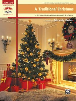 A Traditional Christmas: 18 Arrangements Celebrating the Birth of Jesu (AL-00-45339)