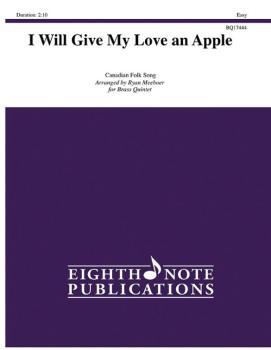 I Will Give My Love an Apple (AL-81-BQ17444)