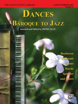 The Young Pianist's Library: Dances -- Baroque to Jazz, Book 13A (AL-00-DA0038)