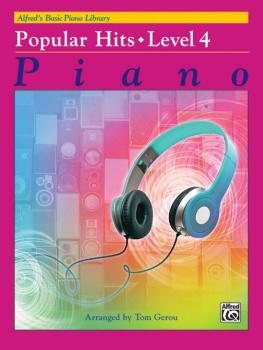 Alfred's Basic Piano Library: Popular Hits, Level 4 (AL-00-44703)