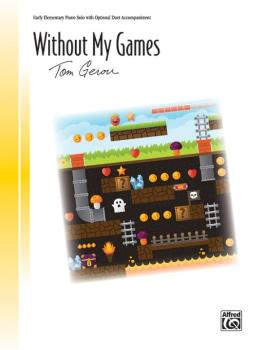 Without My Games (AL-00-46817)