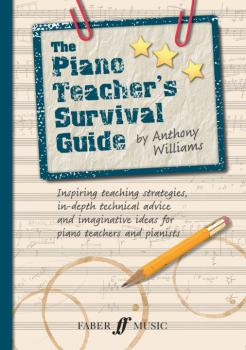 The Piano Teacher's Survival Guide: Inspiring Teaching Strategies, In- (AL-12-0571539645)