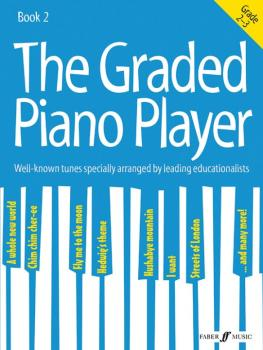 The Graded Piano Player, Book 2: Well-Known Tunes Specially Arranged b (AL-12-0571539416)