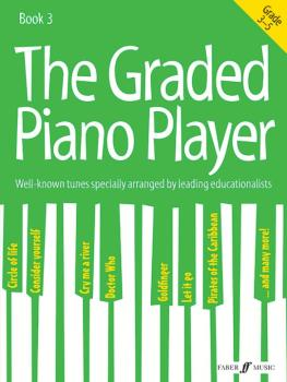 The Graded Piano Player, Book 3: Well-Known Tunes Specially Arranged b (AL-12-0571539424)