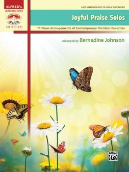 Joyful Praise Solos: 11 Piano Arrangements of Contemporary Christian F (AL-00-46212)