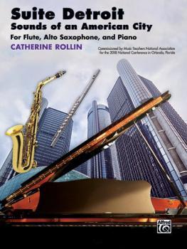 Suite Detroit: Sounds of an American City (For Flute, Alto Saxophone,  (AL-00-46271)