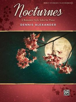 Nocturnes, Book 2: 6 Romantic-Style Solos for Piano (AL-00-46288)