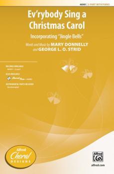 "Ev'rybody Sing a Christmas Carol: Incorporating ""Jingle Bells"" (AL-00-46981)"