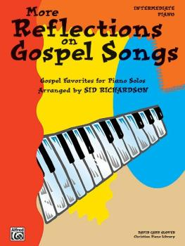 More Reflections on Gospel Songs: Piano Solo Arrangements of Gospel Fa (AL-00-FDL9901)