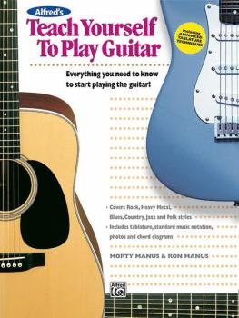 Alfred's Teach Yourself to Play Guitar: Everything You Need to Know to (AL-00-4412)
