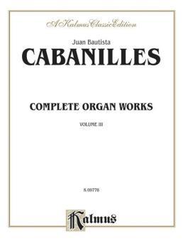 Complete Organ Works, Volume III (AL-00-K09778)