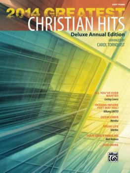 2014 Greatest Christian Hits: Deluxe Annual Edition (AL-00-42553)