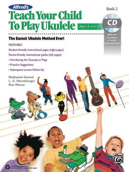 Alfred's Teach Your Child to Play Ukulele, Book 2: The Easiest Ukulele (AL-00-43997)