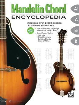 Mandolin Chord Encyclopedia: Includes Over 2,660 Chords, 37 Chords in  (AL-00-45724)