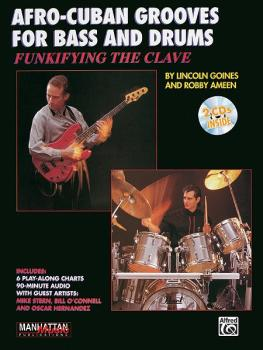 Funkifying the Clave: Afro-Cuban Grooves for Bass and Drums (AL-00-MMBK0004CD)