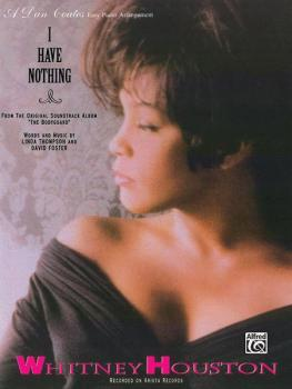 I Have Nothing (from <I>The Bodyguard</I>) (AL-00-PC0318)