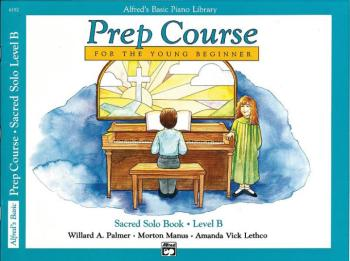 Alfred's Basic Piano Prep Course: Sacred Solo Book B (For the Young Be (AL-00-6192)