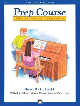 Alfred's Basic Piano Prep Course: Theory Book E (For the Young Beginne (AL-00-6297)