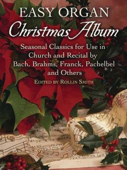 Easy Organ Christmas Album: Seasonal Classics for Use in Church and Re (AL-06-452867)