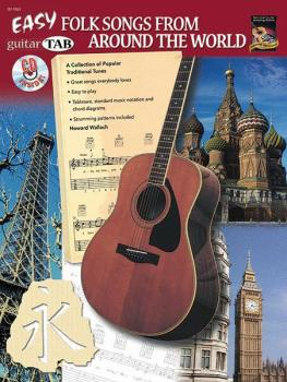 Easy Folk Songs from Around the World: A Collection of Popular Traditi (AL-07-1063)