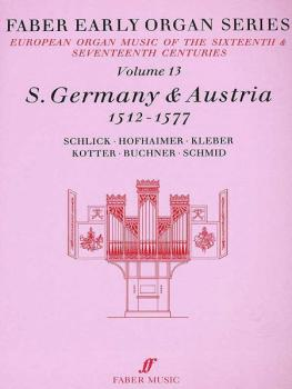 Faber Early Organ Series, Volume 13 (Germany 1512-1577) (AL-12-0571507832)