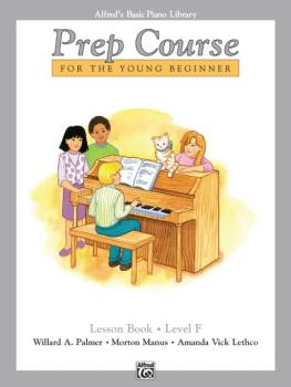 Alfred's Basic Piano Prep Course: Lesson Book F (For the Young Beginne (AL-00-6292)