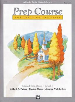 Alfred's Basic Piano Prep Course: Sacred Solo Book F (For the Young Be (AL-00-6425)