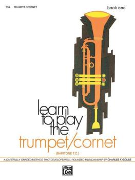 Learn to Play Trumpet/Cornet, Baritone T.C.! Book 1: A Carefully Grade (AL-00-734)