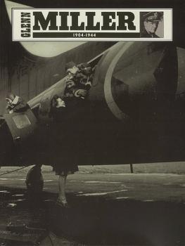 Glenn Miller 1904--1944 (AL-12-0571525792)