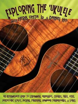 Exploring the 'Ukulele: An Intermediate Guide to Strumming, Arpeggios, (AL-98-DHC80056)