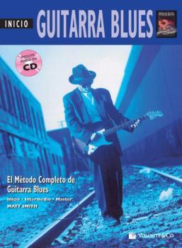 Guitarra Blues Inicio [Beginning Blues Guitar]: El Metodo Completo de  (AL-00-41993)