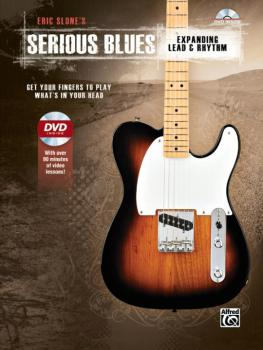 Eric Slone's Serious Blues: Expanding Lead & Rhythm: Get Your Fingers  (AL-00-42450)