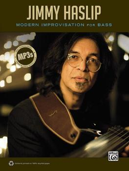 Jimmy Haslip: Modern Improvisation for Bass (AL-00-33580)
