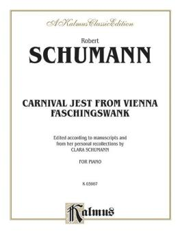"""Carnival Jest from Vienna, Opus 26 (""""Faschingsschwank"""") (AL-00-K03907)"""