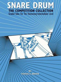 Snare Drum: The Competition Collection: Graded Solos for the Elementar (AL-00-EL03682)
