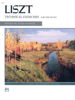 Liszt: Technical Exercises (Complete) (AL-00-630)