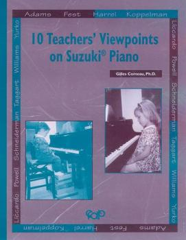 10 Teachers' Viewpoints on Suzuki® Piano (AL-00-MUS074)