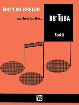 Walter Beeler Method for the BB-flat Tuba, Book II (AL-00-WB0006)