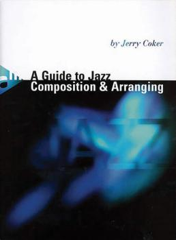 A Guide to Jazz Composition & Arranging (AL-01-ADV11310)