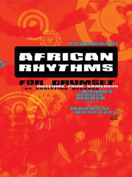 African Rhythms for Drumset: Rhythms from Cameroon (AL-01-ADV13008)