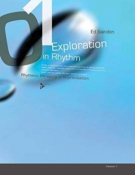 Exploration in Rhythm, Vol. 1: Rhythmic Phrasing in Improvisation (AL-01-ADV13286)