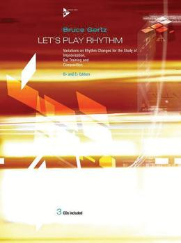 Let's Play Rhythm: Variations on Rhythm Changes for the Study of Impro (AL-01-ADV14276)