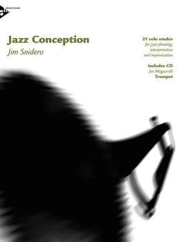 Jazz Conception: Trumpet: 21 Solo Etudes for Jazz Phrasing, Interpreta (AL-01-ADV14722)