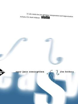 Easy Jazz Conception: Violin: 15 Solo Etudes for Jazz Phrasing, Interp (AL-01-ADV14770)