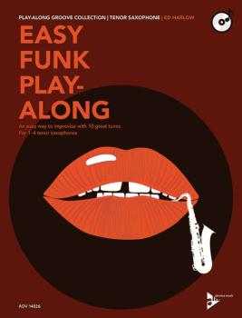 Easy Funk Play-Along: Tenor Saxophone: An Easy Way to Improvise with 1 (AL-01-ADV14826)